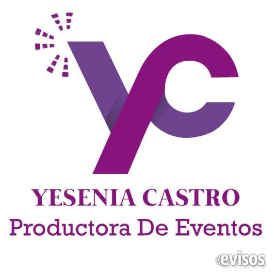 Yesenia castro productora de eventos