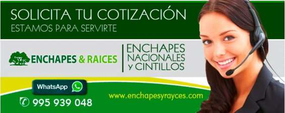 Enchapes y raices – venta de todo tipo de enchapes en lima.
