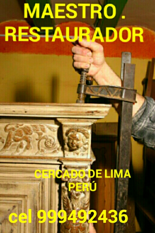 Maestro restaurador de la lima perú