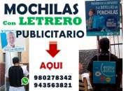 MOCHILAS PUBLICITARIAS MOCHILAS CON LETREROS FULL COLOR