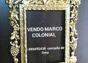 Vendo MARCO ESTILO COLONIAL TALLADO  LIMA PERÚ