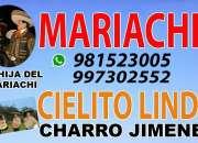 MARIACHIS EN LIMA CIELITO LINDO HOR S/.350 CEL 997302552 - 980112912